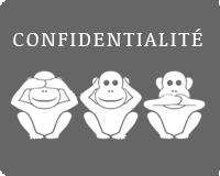 Notre valeur : confidentialité